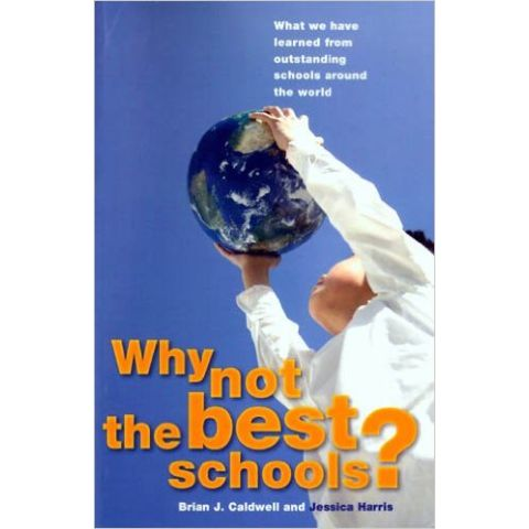 WHY NOT THE BEST SCHOOLS