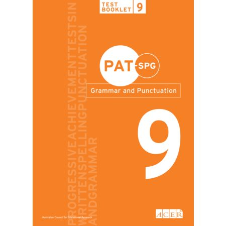 PAT-SPG Grammar and Punctuation Test Booklet 9 (Year 8, 9, 10)
