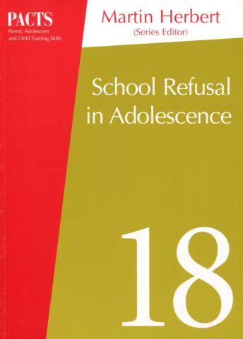 PACTS # 18: School Refusal in Adolescence