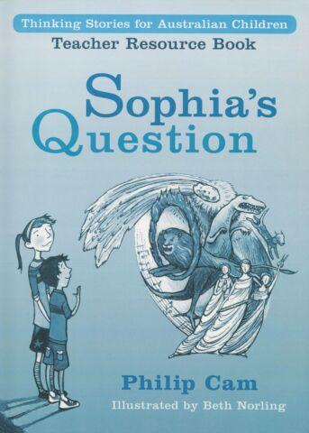Sophia's Question - Teacher Resource Book