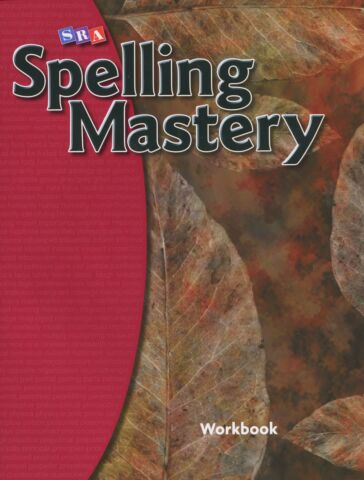 Spelling Mastery - Level F Student Workbook