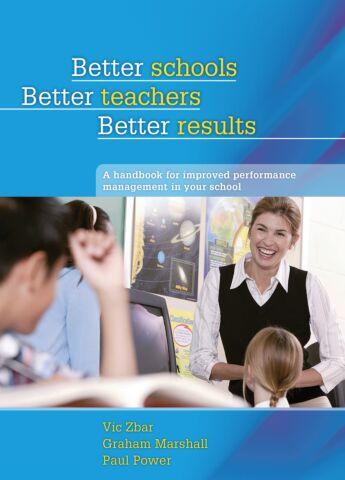 Better Schools, Better Teachers, Better Results
