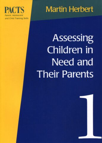 PACTS # 1: Assessing Children in Need and Their Parents