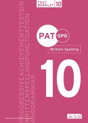 PAT-SPG Written Spelling Test Booklet 10 (Year 9, 10)