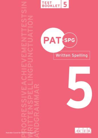 PAT-SPG Written Spelling Test Booklet 5 (Year 4, 5, 6)