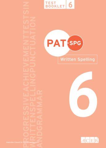 PAT-SPG Written Spelling Test Booklet 6 (Year 5, 6, 7)