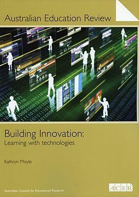 Australian Education Review No. 56-Building Innovation PDF