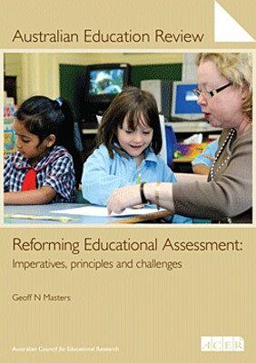 Australian Education Review No. 57-Reforming Educational Assessment PDF