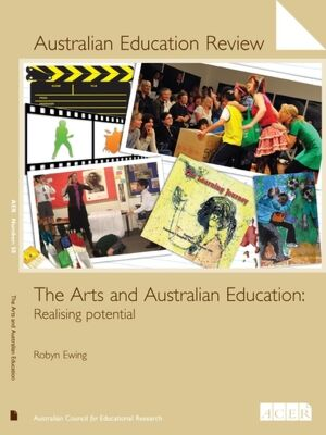 Australian Education Review No. 58-The Arts and Australian Education PDF