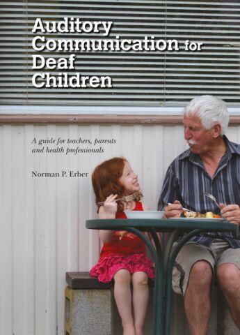 Auditory Communication for Deaf Children