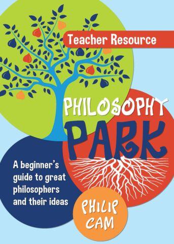 Philosophy Park Teacher Resource
