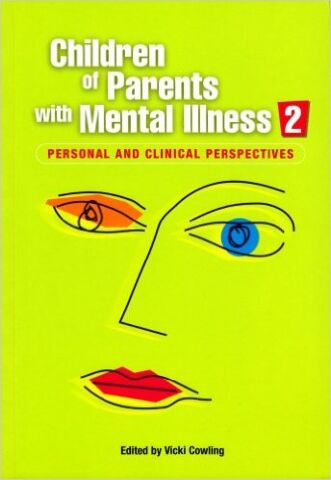 CHILDREN OF PARENTS WITH  MENTAL ILLNESS 2