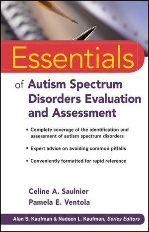 Essentials of Autism Spectrum Disorders
