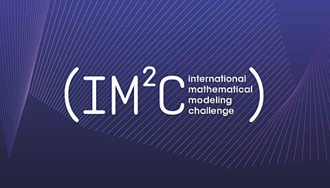 International Mathematical Modeling Challenge (IM²C) Registration: 1–4 Teams