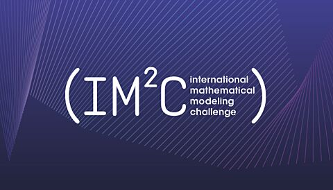 International Mathematical Modeling Challenge (IM²C) Registration: 5–9 Teams