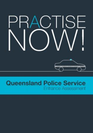 Practise Now! Queensland Police Service Entrance Assessment
