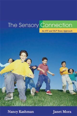 Sensory Connection: An OT and SLP Team Approach