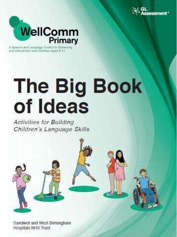 WellComm Primary: Big Book of Ideas